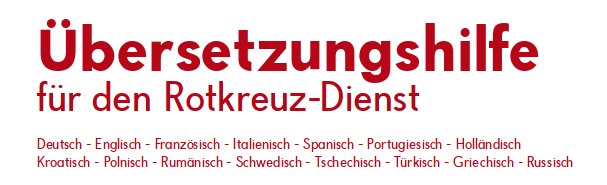 Übersetzungshilfe für den Rotkreuz-Dienst